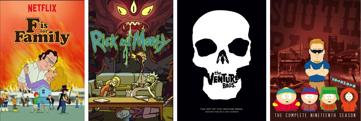 "Cartoons to come! Cover art for ""F is for Family"", ""Rick and Morty"", ""The Venture Bros."" and ""South Park"""