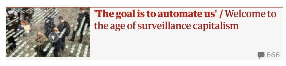 A screenshot of a Guardian article about surveillance capitalism and automation with 666 comments.