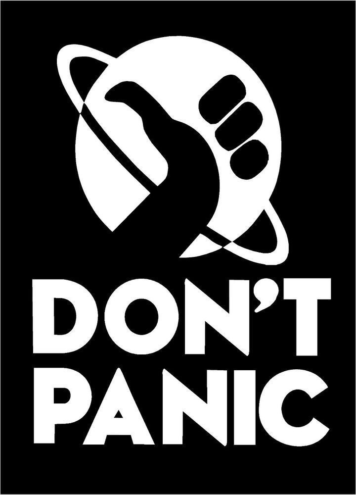 Don't Panic image from the Hitchhiker's Guide to the Galaxy