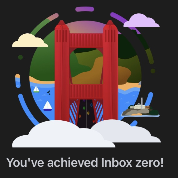 An illustration of the Golden Gate Bridge with the phrase You've acheived inbox zero, as my email inbox is empty.
