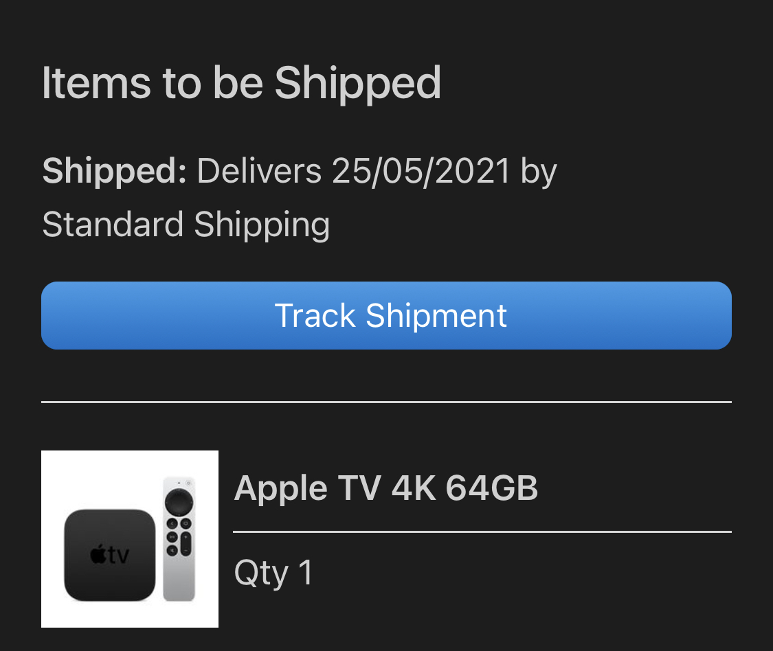 A screenshot showing my new Apple TV is on its way